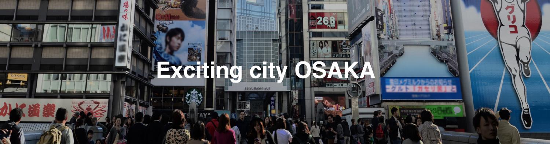 Exciting cty OSAKA